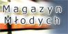 Magazyn Młodych - wyraź się:)